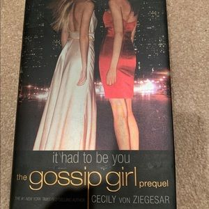 Gossip girl prequel book!! It had to be you! New